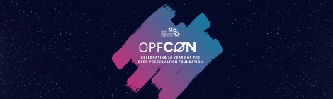 OPFCON: How has OPF contributed to the international digital preservation  community? Where would this community be without OPF?